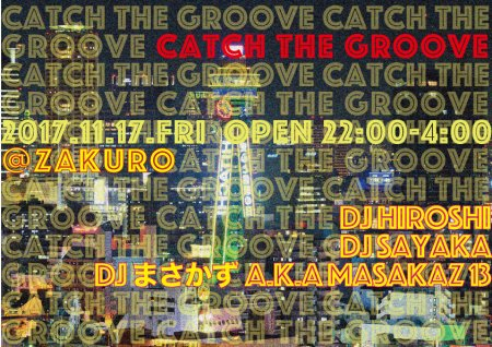 CATCH THE GROOVE フライヤー表