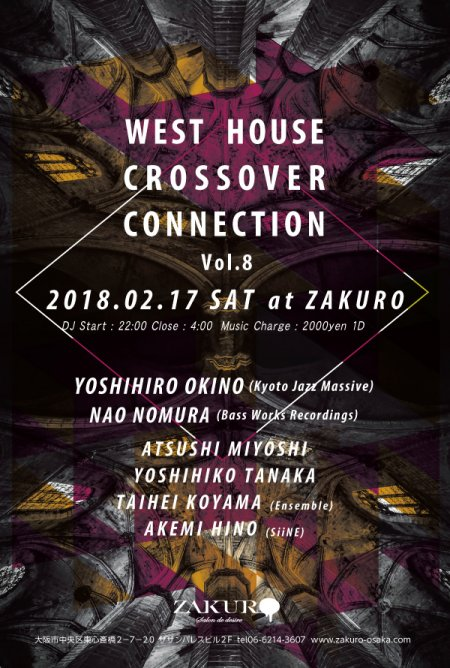 WEST HOUSE CROSSOVER CONNECTION Vol.8 フライヤー表