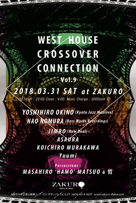 WEST HOUSE CROSSOVER CONNECTION Vol.9 フライヤー表
