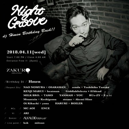 NIGHT GROOVE  - dj Hmen Birthday Bash!! - フライヤー表