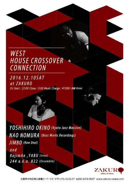 WEST HOUSE CROSSOVER CONNECTION フライヤー表